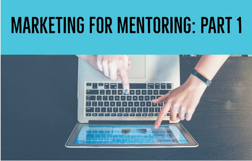 Marketing for Mentoring programs